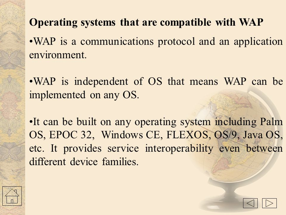 Operating systems that are compatible with WAP