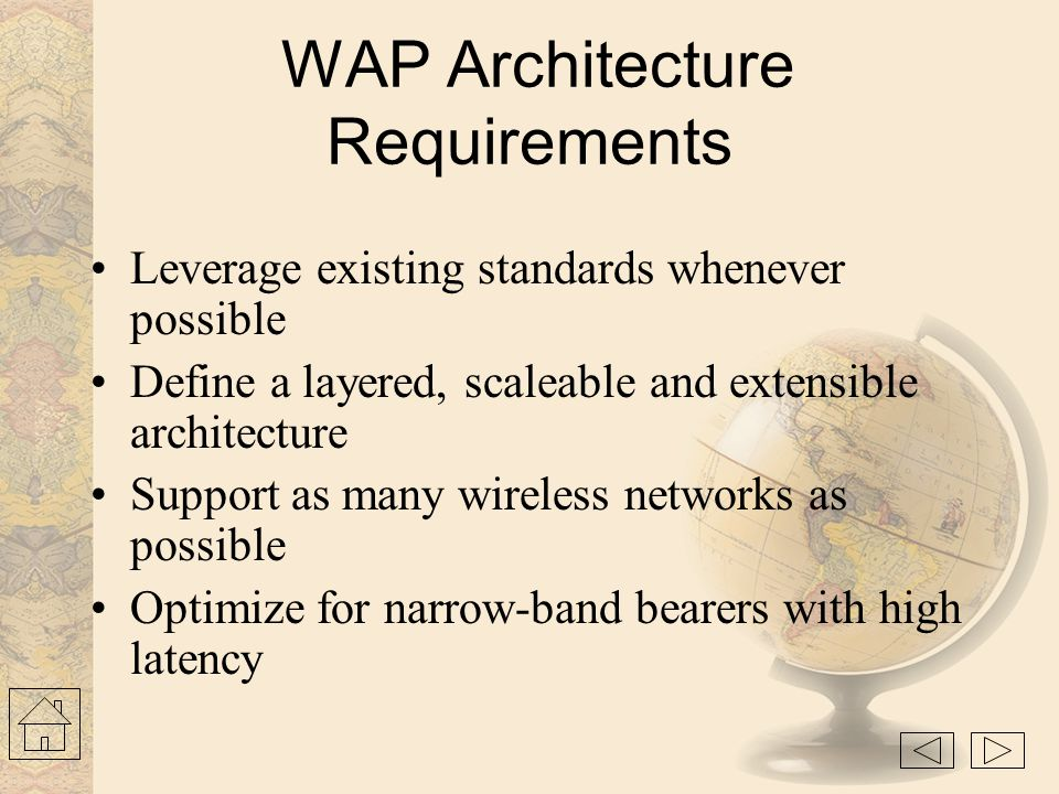 WAP Architecture Requirements