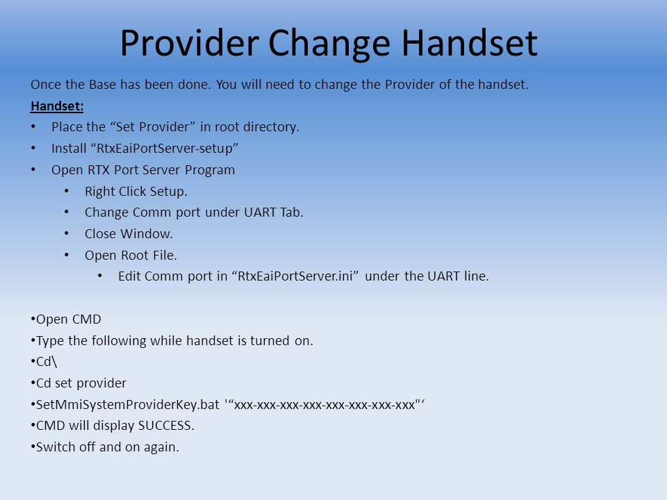 Provider Change Handset