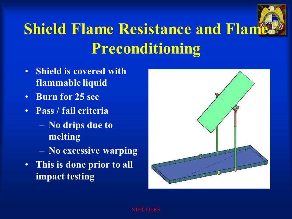 Shield Flame Resistance and Flame Preconditioning