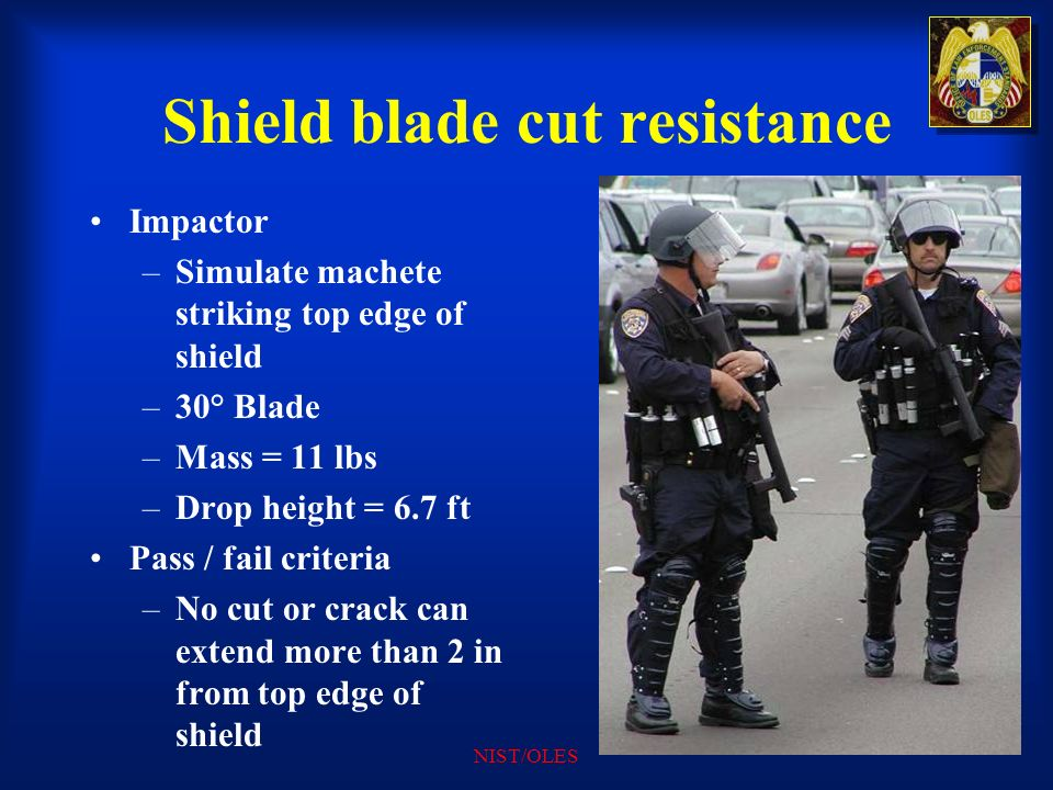 Shield blade cut resistance