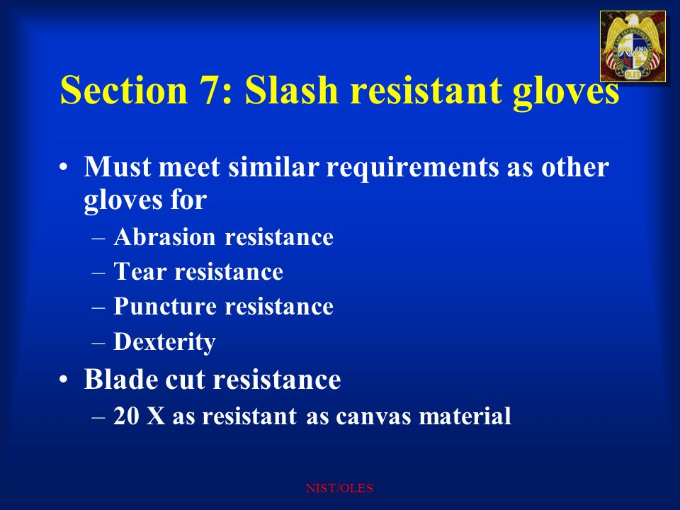 Section 7: Slash resistant gloves