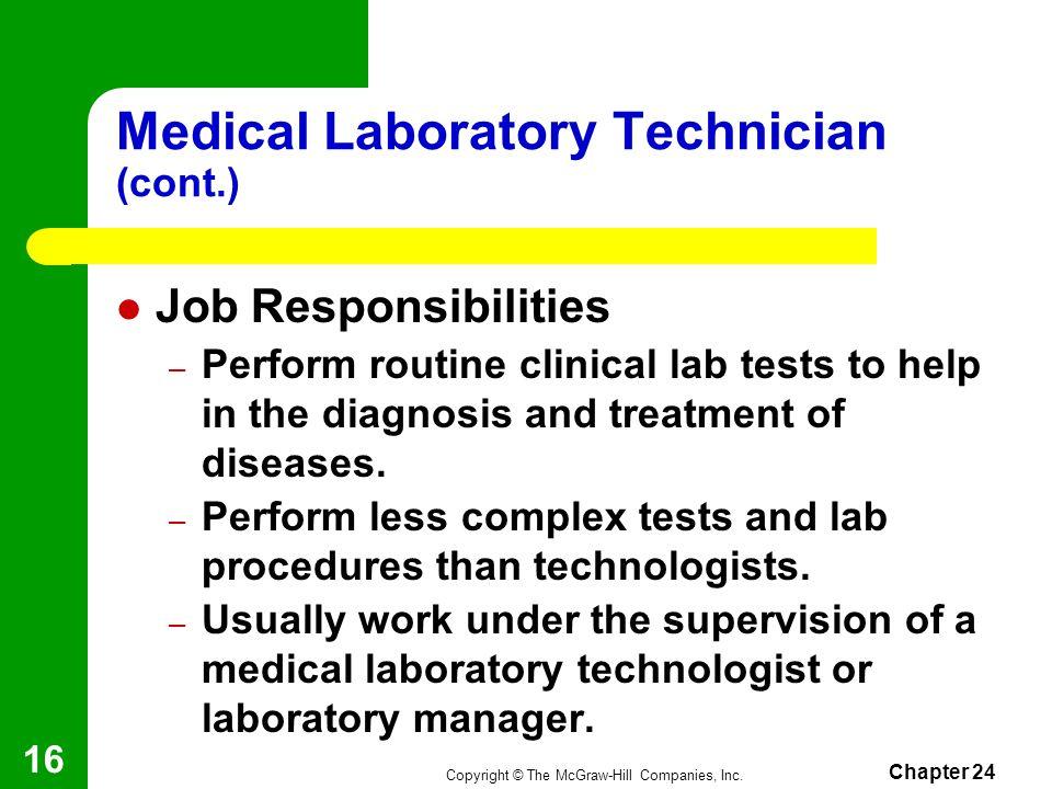 Medical Laboratory Technician (cont.)