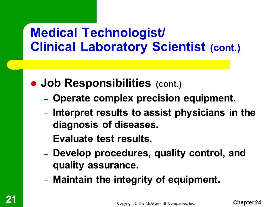 Medical Technologist/ Clinical Laboratory Scientist (cont.)