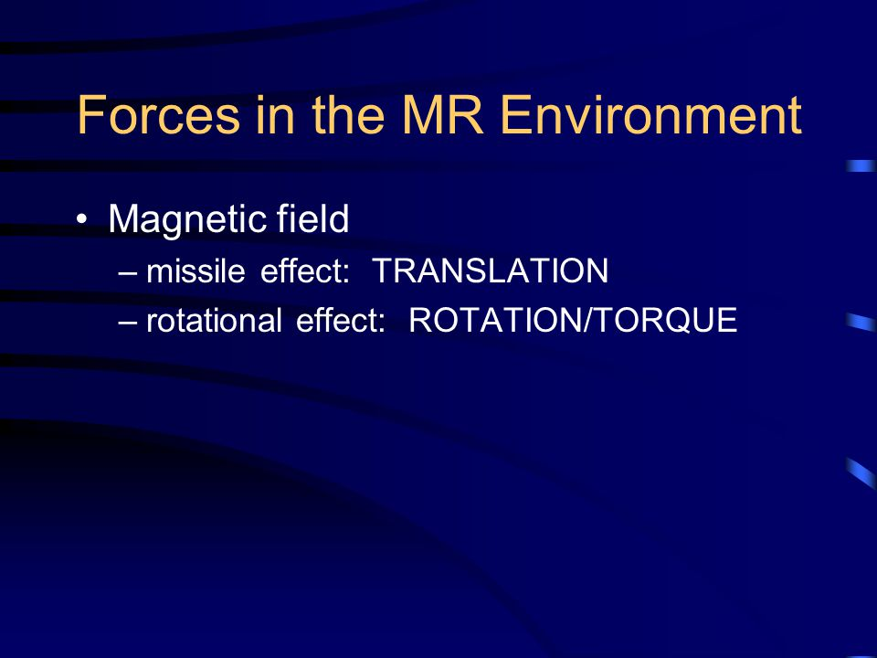 Forces in the MR Environment