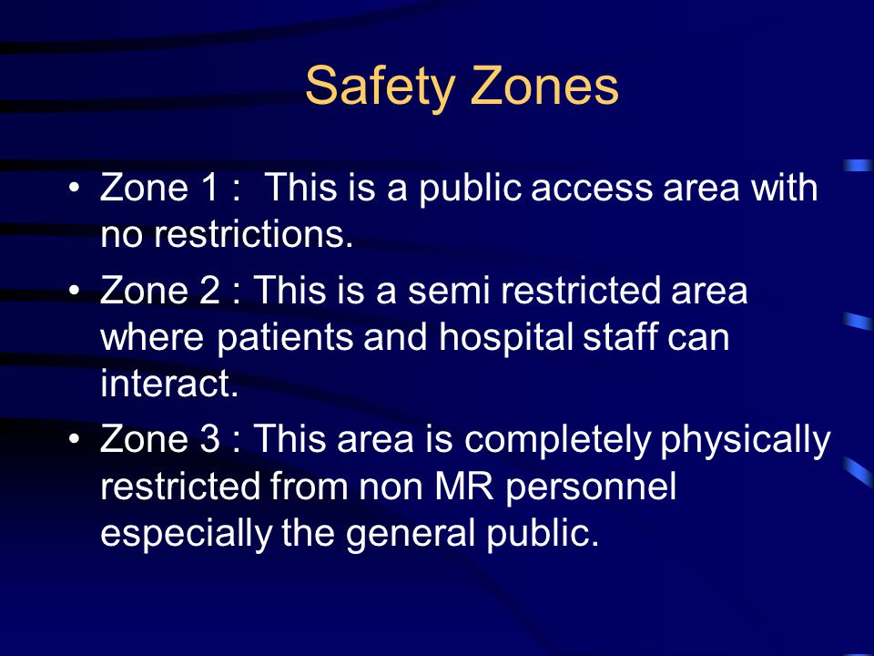 Safety Zones Zone 1 : This is a public access area with no restrictions.