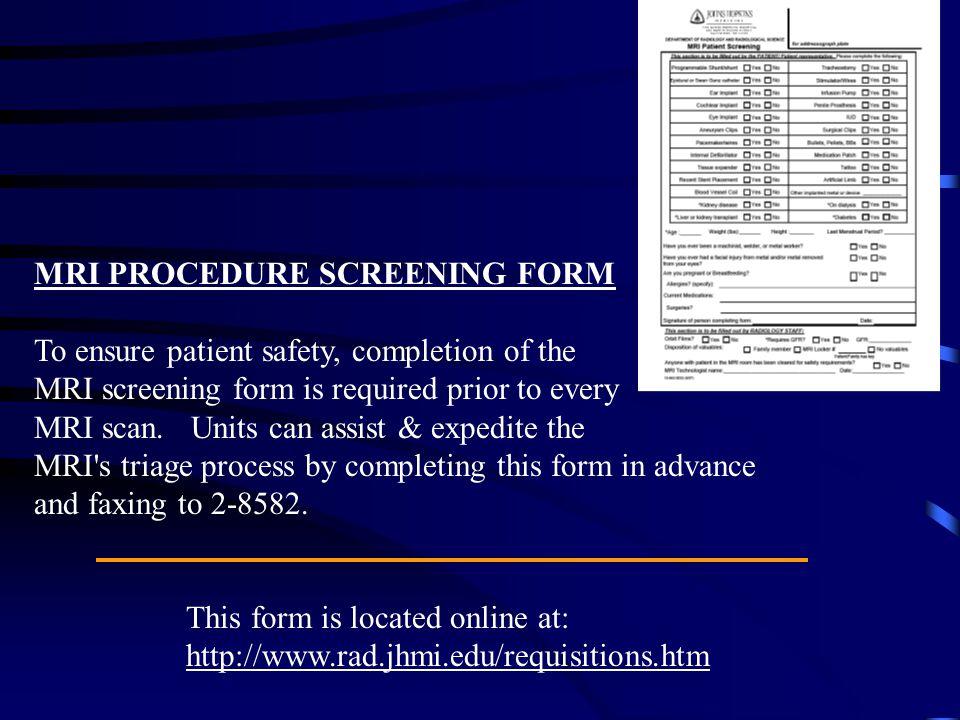 MRI PROCEDURE SCREENING FORM
