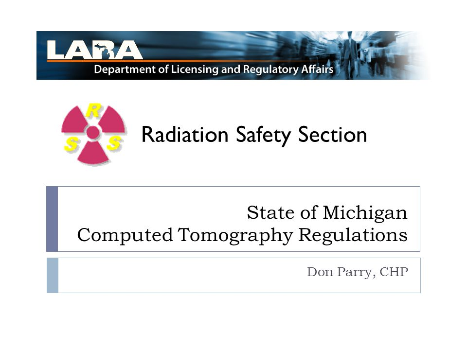 State of Michigan Computed Tomography Regulations