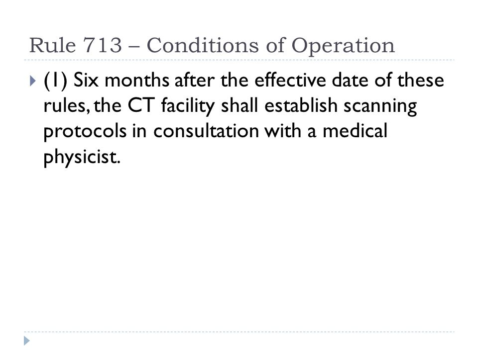 Rule 713 – Conditions of Operation