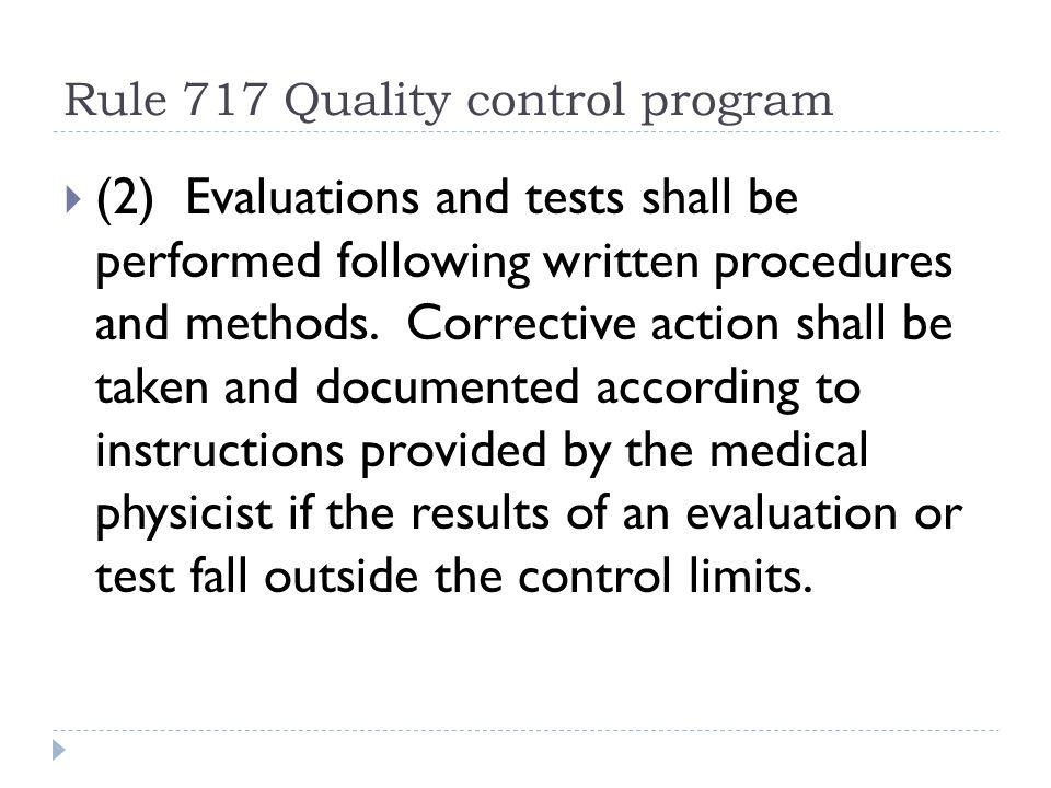 Rule 717 Quality control program