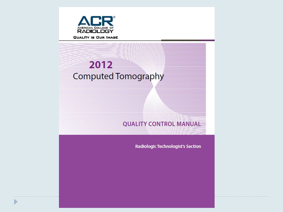 The ACR has suggested procedures