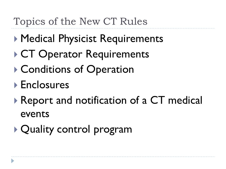 Topics of the New CT Rules