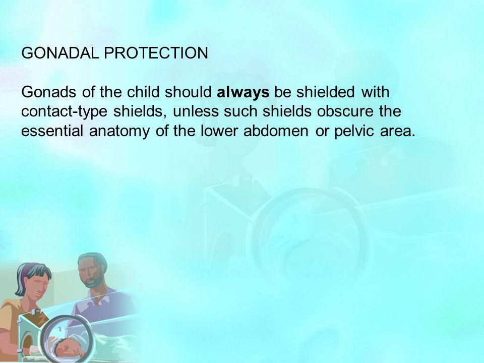 GONADAL PROTECTION