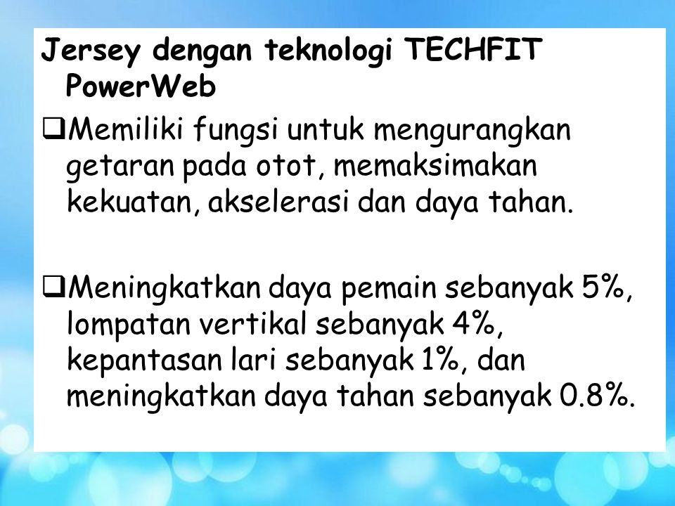 Jersey dengan teknologi TECHFIT PowerWeb