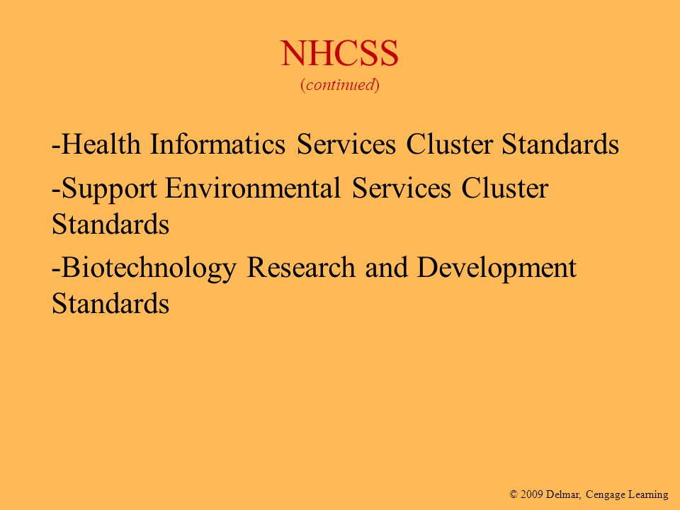 NHCSS (continued) -Health Informatics Services Cluster Standards
