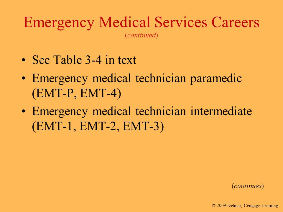 Emergency Medical Services Careers (continued)