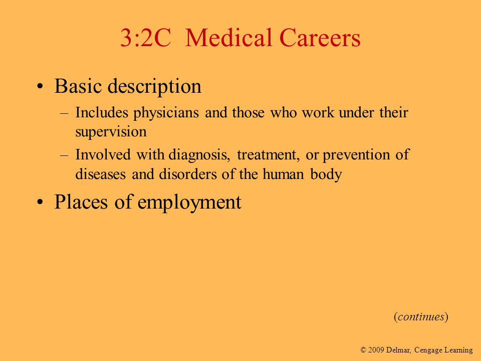 3:2C Medical Careers Basic description Places of employment