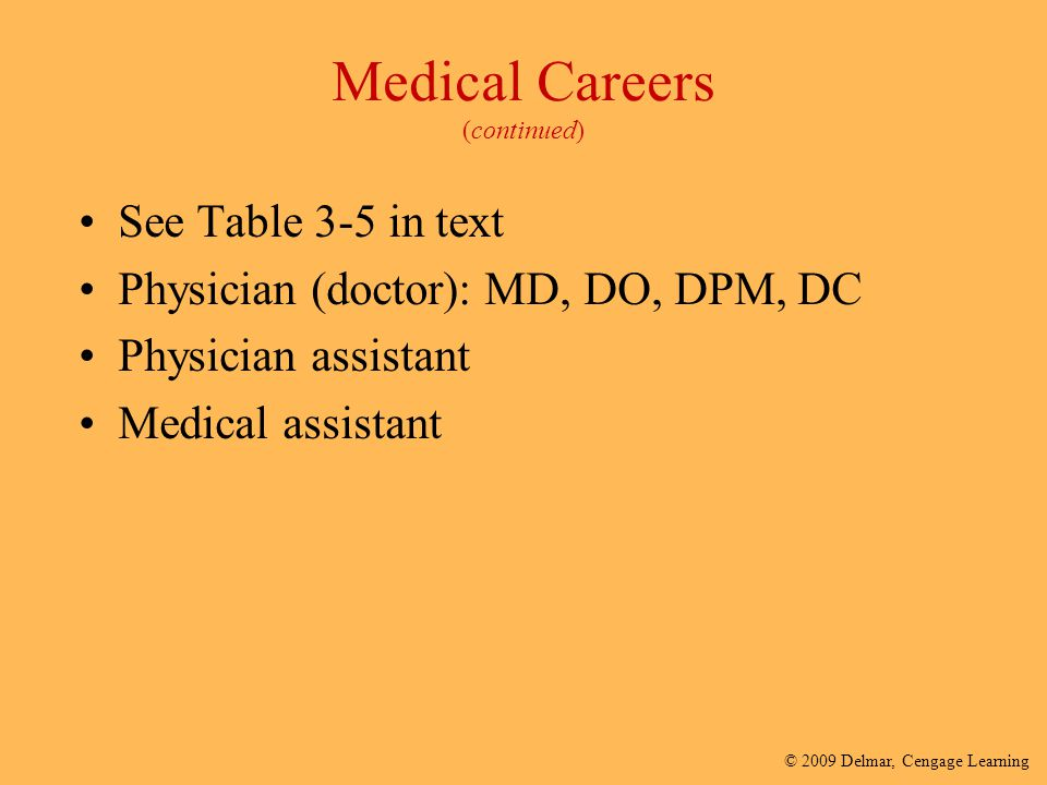 Medical Careers (continued)