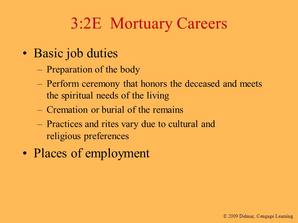 3:2E Mortuary Careers Basic job duties Places of employment