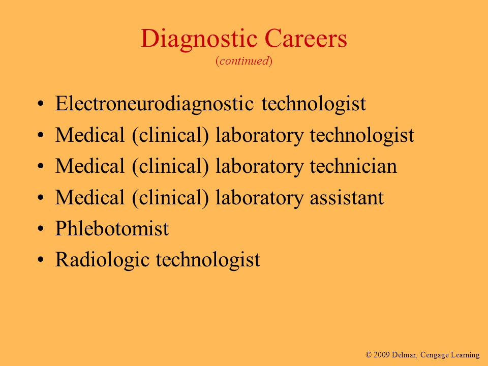Diagnostic Careers (continued)