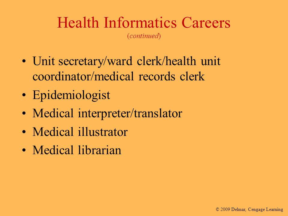 Health Informatics Careers (continued)