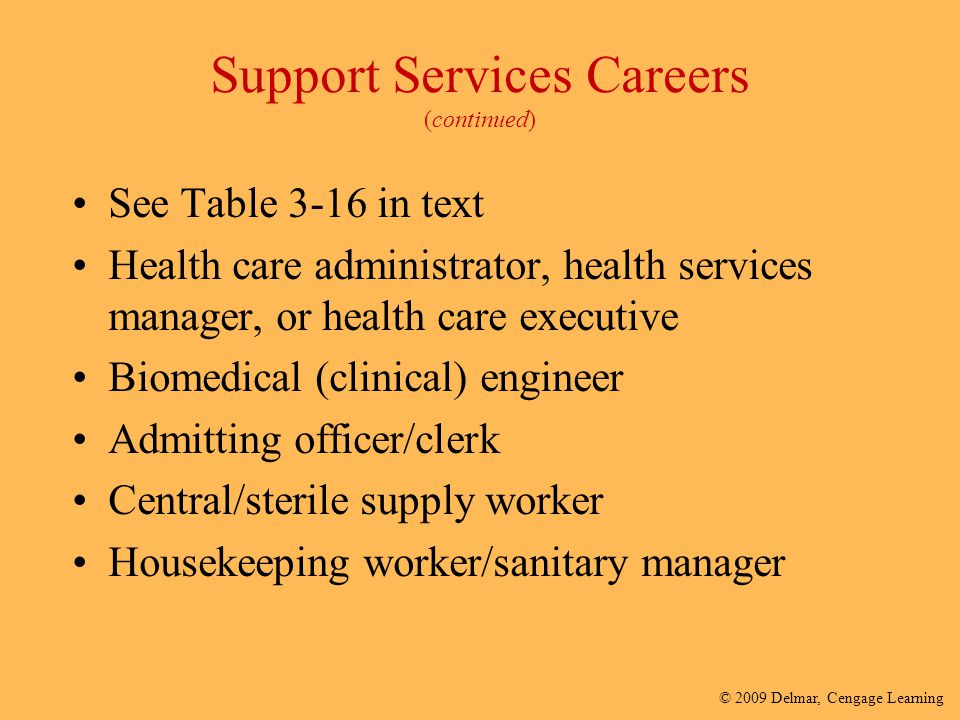 Support Services Careers (continued)