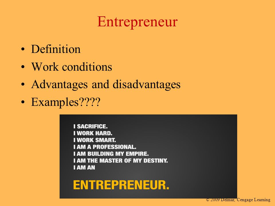 Entrepreneur Definition Work conditions Advantages and disadvantages