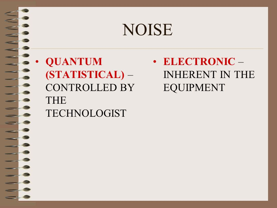 NOISE QUANTUM (STATISTICAL) –CONTROLLED BY THE TECHNOLOGIST