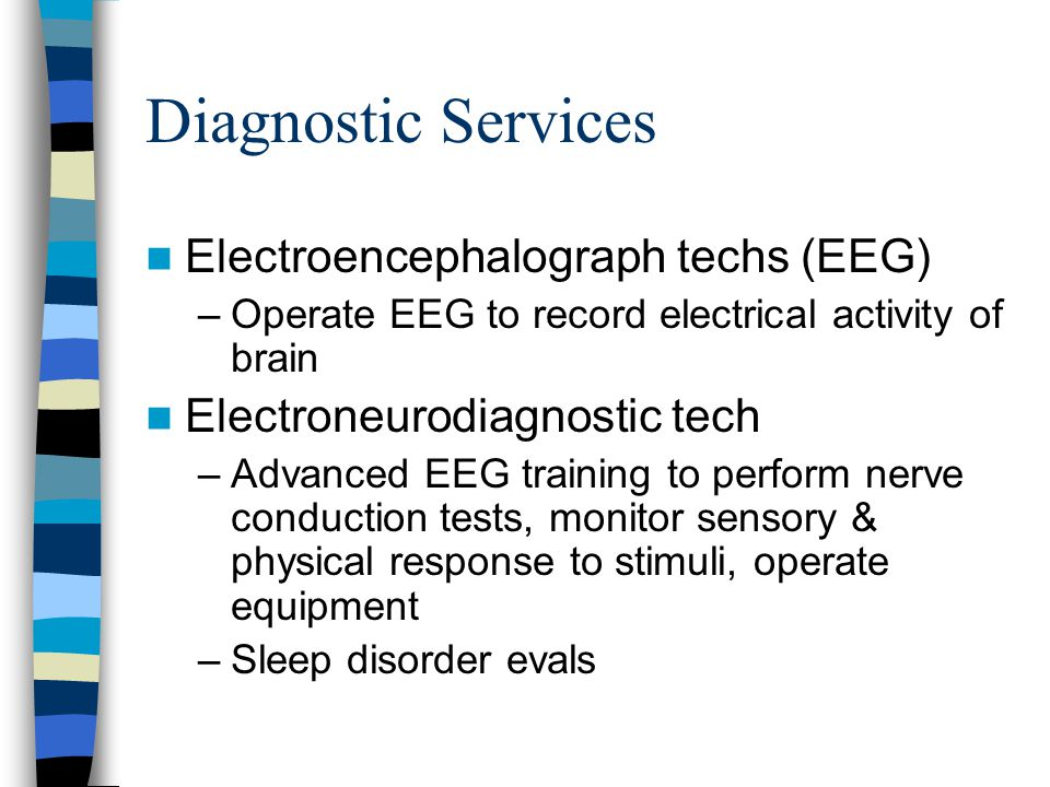 Diagnostic Services Electroencephalograph techs (EEG)