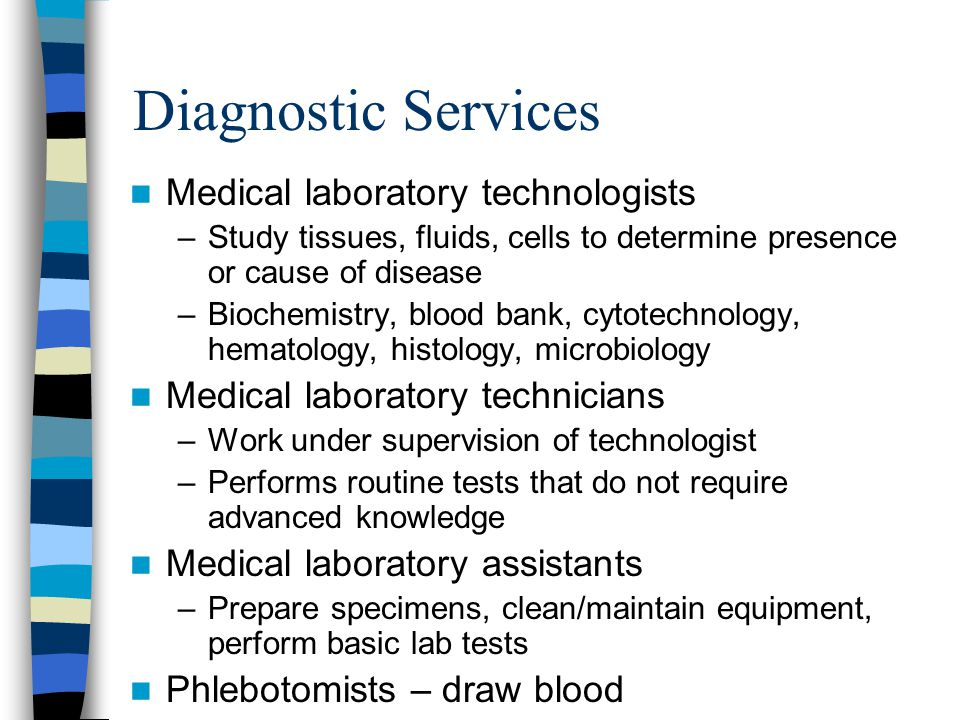 Diagnostic Services Medical laboratory technologists