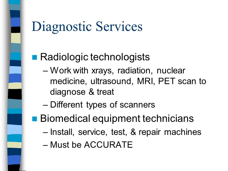 Diagnostic Services Radiologic technologists