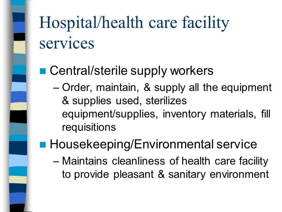 Hospital/health care facility services