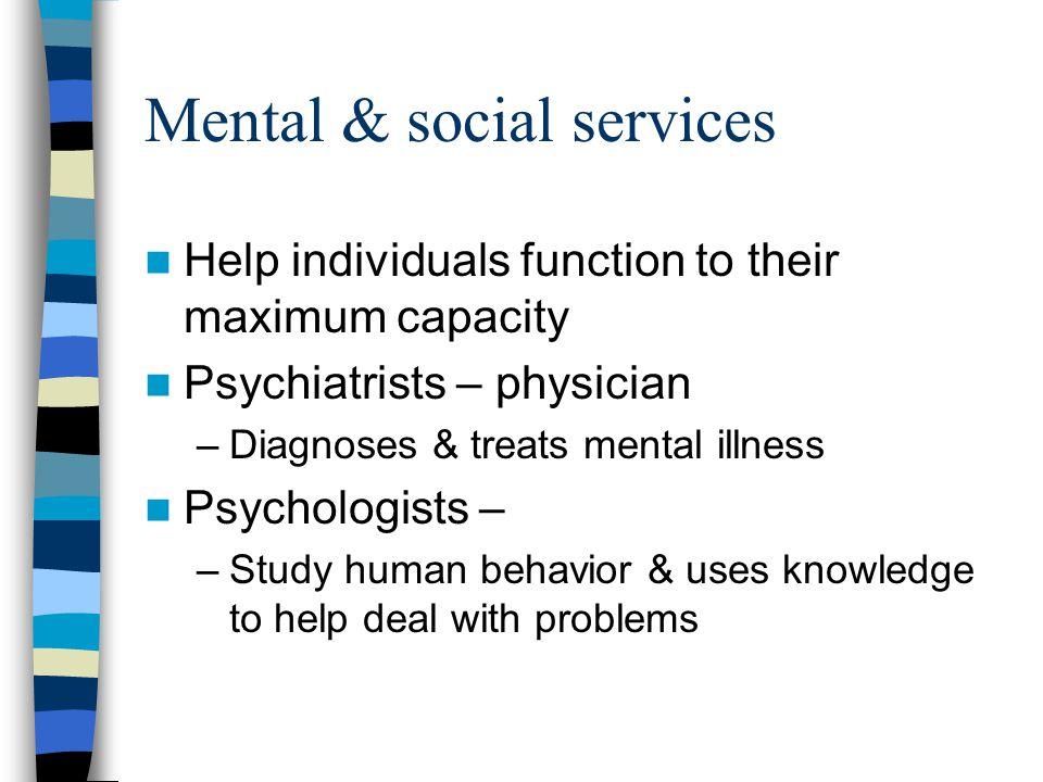 Mental & social services