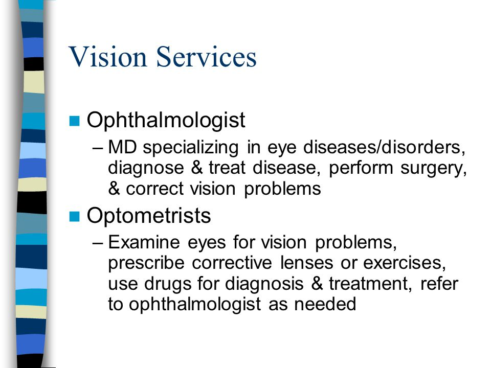 Vision Services Ophthalmologist Optometrists