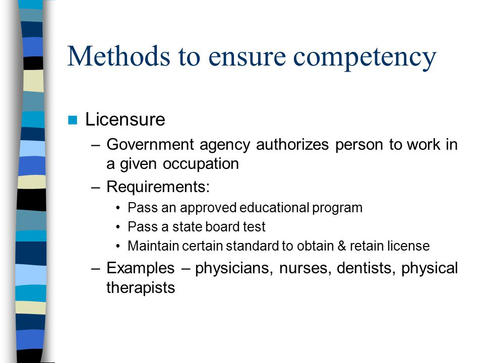Methods to ensure competency