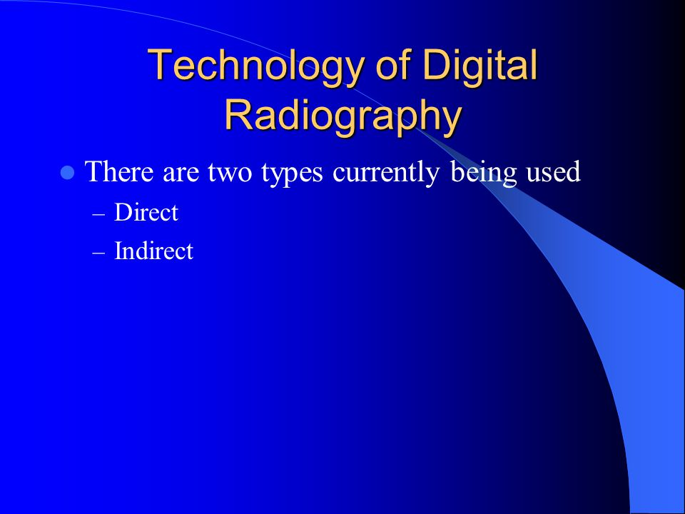 Technology of Digital Radiography