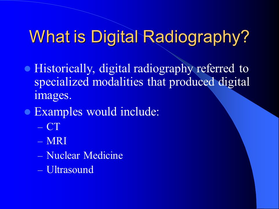 What is Digital Radiography