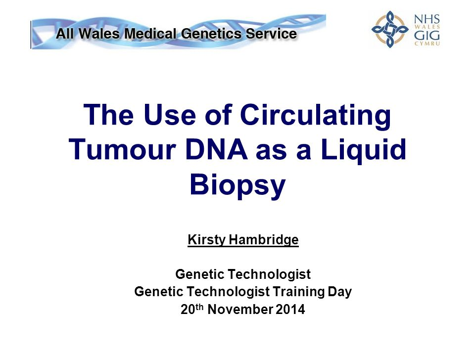 The Use of Circulating Tumour DNA as a Liquid Biopsy