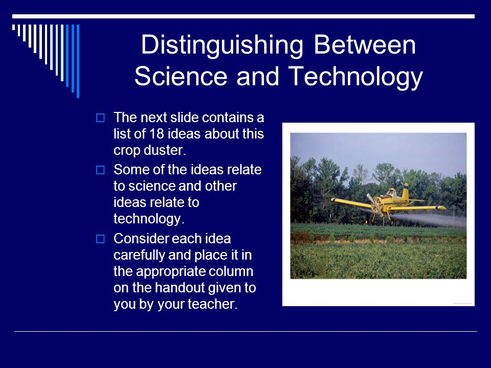 Distinguishing Between Science and Technology