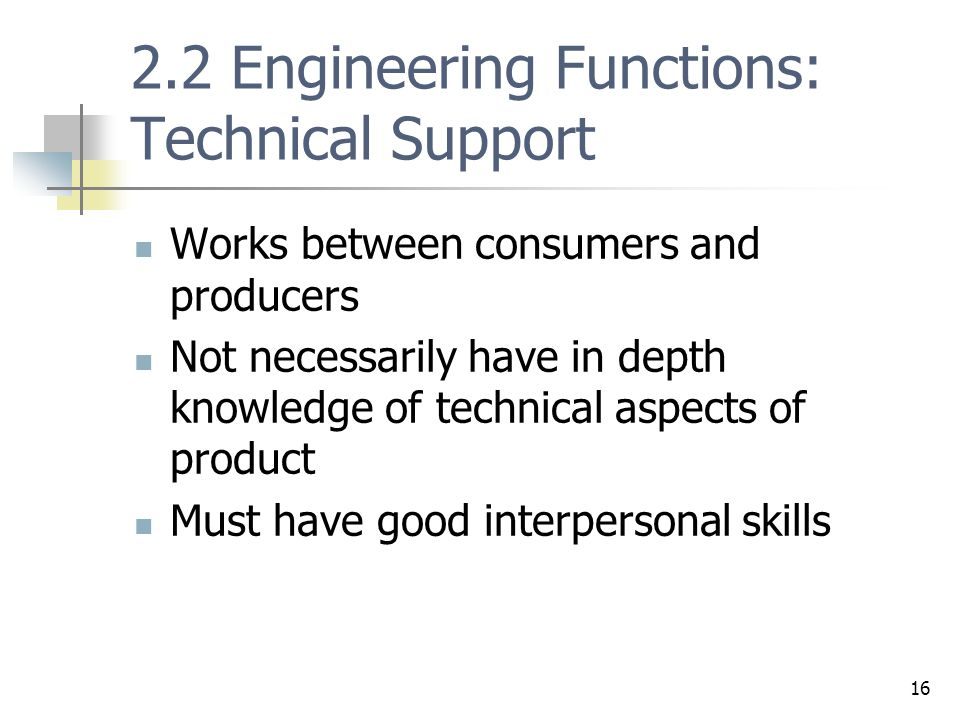 2.2 Engineering Functions: Technical Support