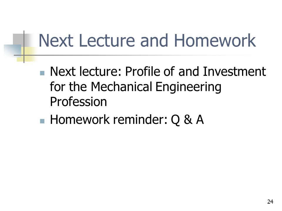 Next Lecture and Homework