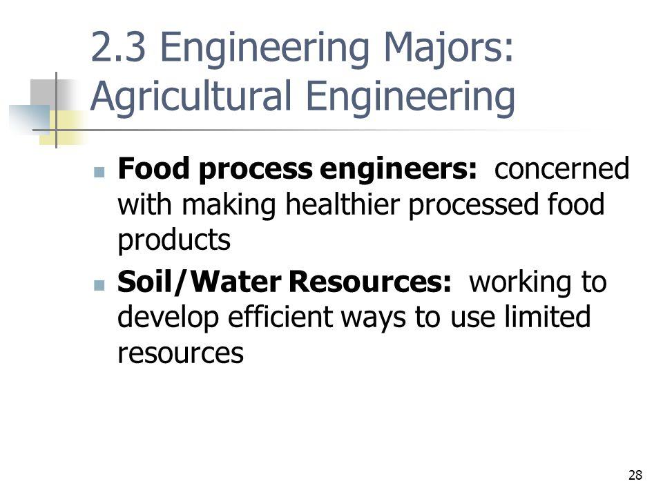 2.3 Engineering Majors: Agricultural Engineering