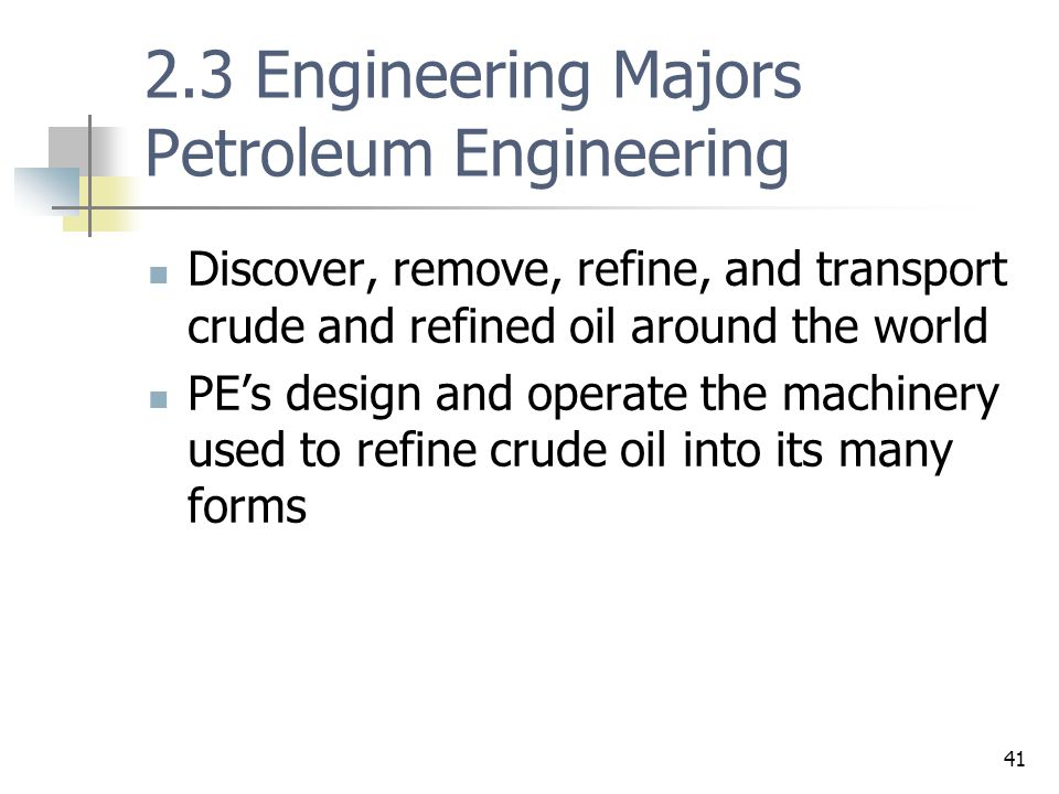 2.3 Engineering Majors Petroleum Engineering