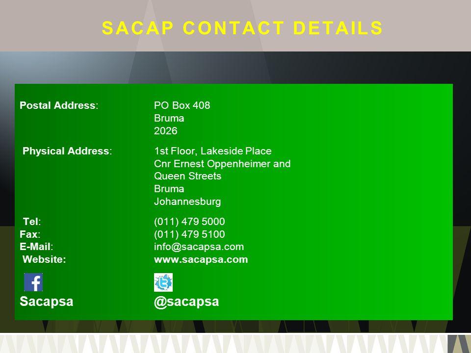 SACAP CONTACT DETAILS Sacapsa @sacapsa Postal Address: PO Box 408