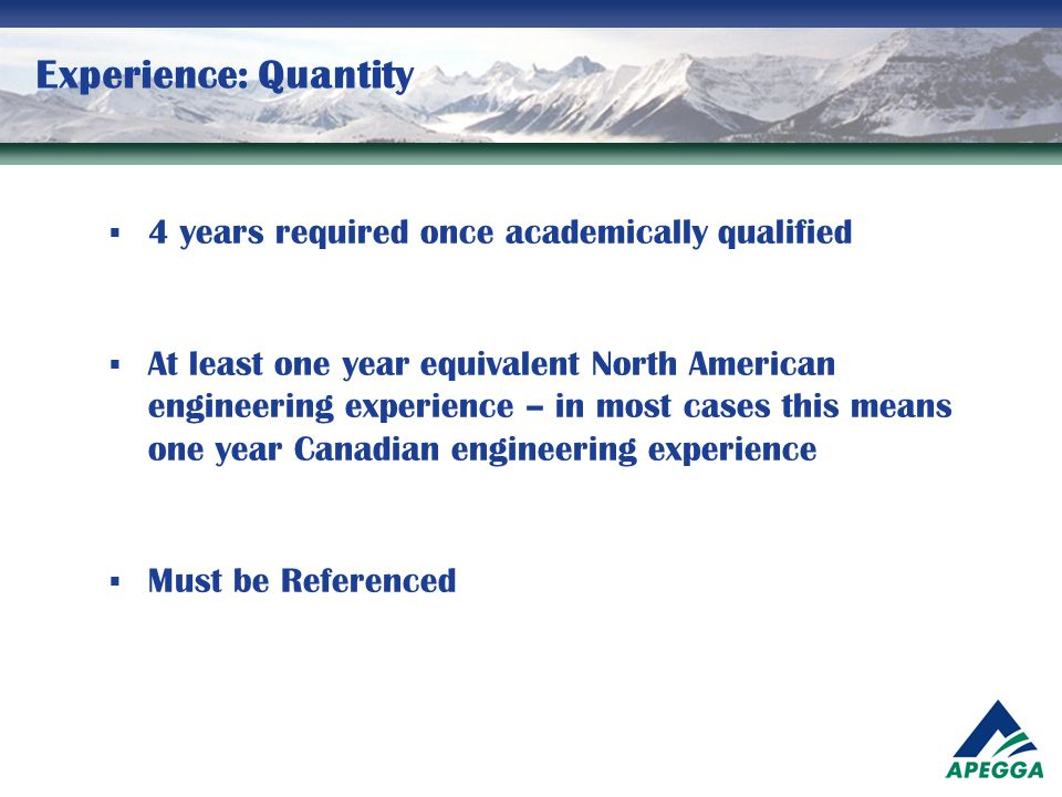 Experience: Quantity 4 years required once academically qualified