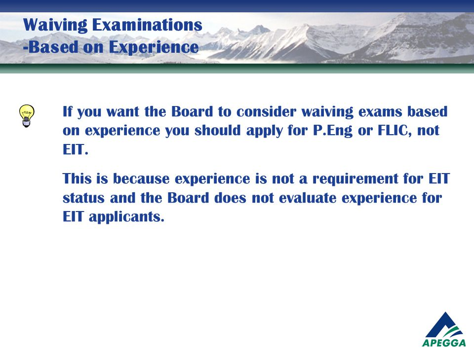 Waiving Examinations -Based on Experience