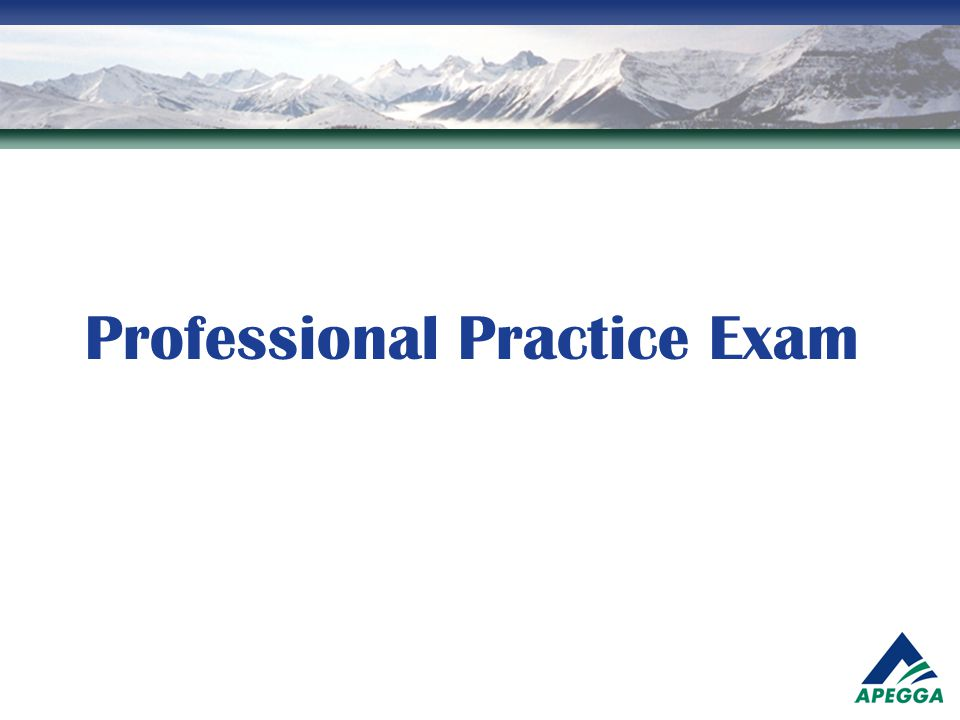 Professional Practice Exam