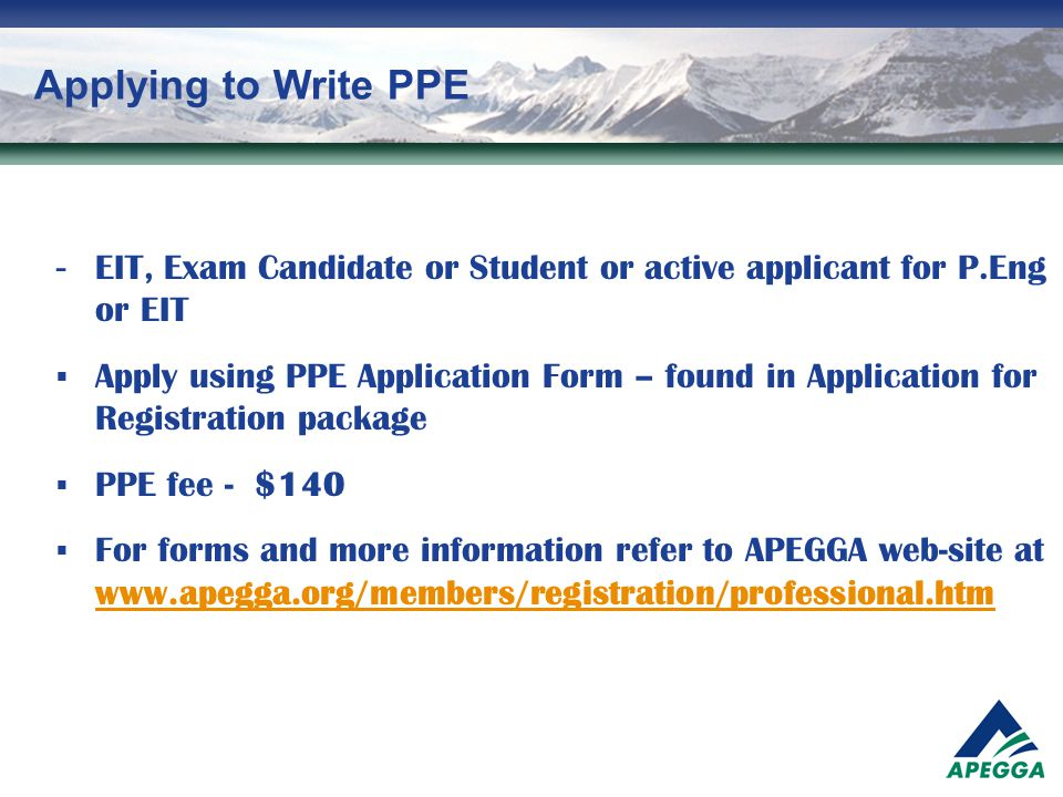 Applying to Write PPE - EIT, Exam Candidate or Student or active applicant for P.Eng or EIT.