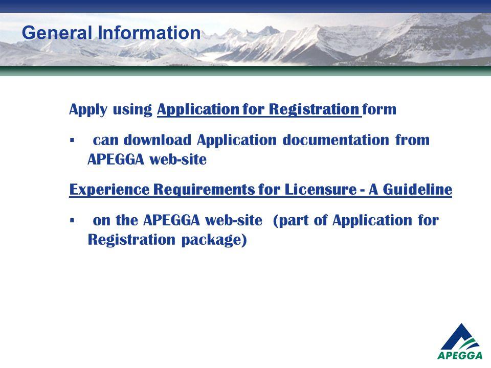 General Information Apply using Application for Registration form