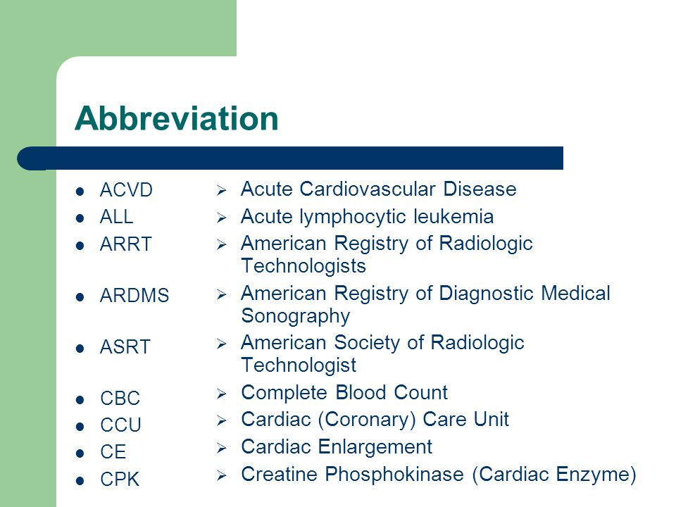 Abbreviation Acute Cardiovascular Disease Acute lymphocytic leukemia